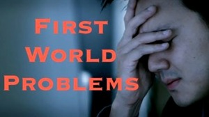 first-world-problems-psa-wants-you-to-get-over-it-video--65b430c1a0